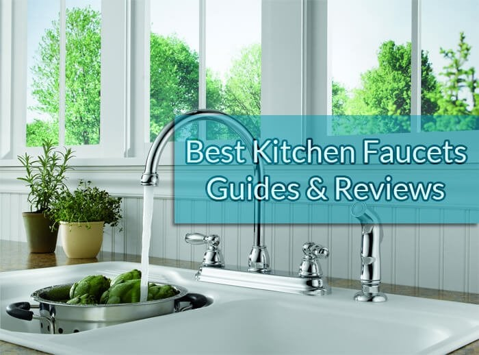 and faucet reviews for best buyer kitchen guide s faucets