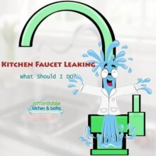 Kitchen Faucet Leaking What Should I Do