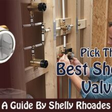 Best Shower Valve In 2019 The Ultimate Guide By Expert Shelly Rhoades
