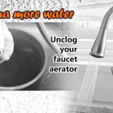 Unclog a Kitchen Faucet Aerator