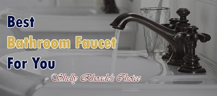 Best Bathroom Faucet Review