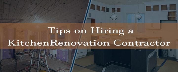 Hiring a Kitchen Renovation Contractor