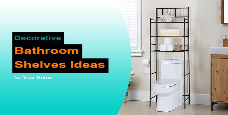 Decorative Bathroom Shelves Ideas