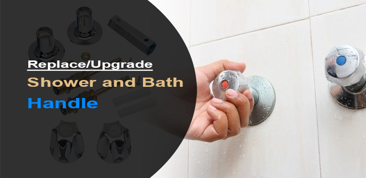 How to Change Shower Faucet Handles