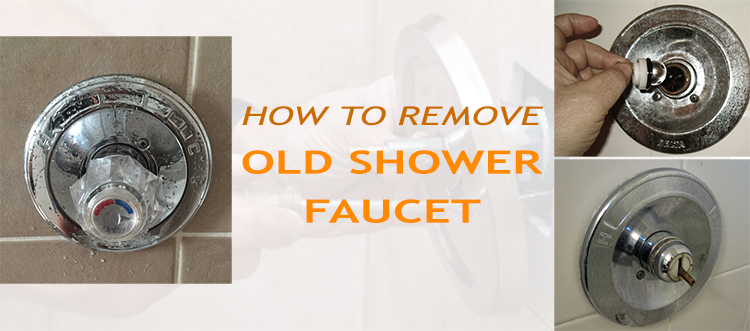 How to Remove Old Shower Faucet